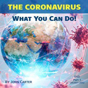 The Coronavirus — What You Can Do!