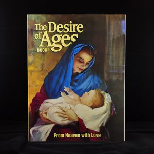 The Desire of Ages From Heaven with Love Book 1